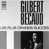 "Gilbert Becaud ""LES PLUS GRANDS SUCCES"""
